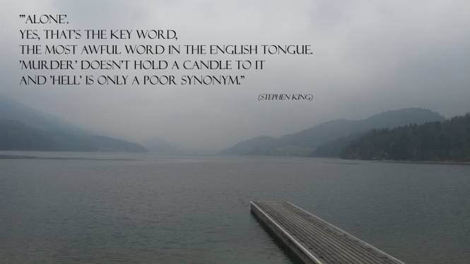Stephen King, Quotes, Alone, Water, Sea, Mountains