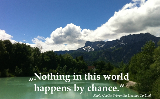 Nothing ever happens by chance, Paolo Coelho